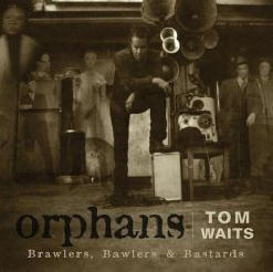 Orphans: Brawlers Bawlers and Bastards